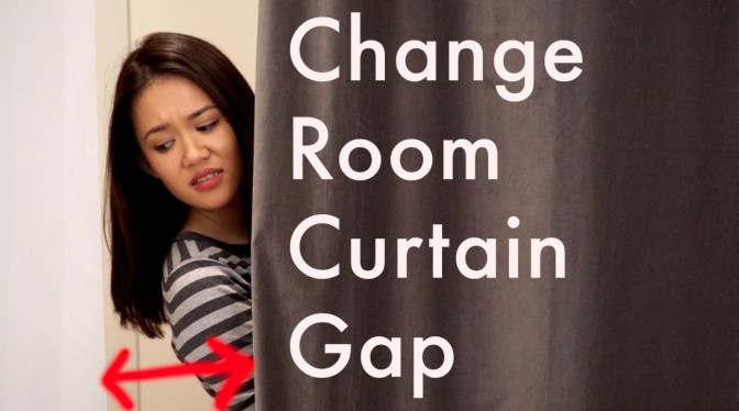 YouTube Review: The Change Room Curtain Gap