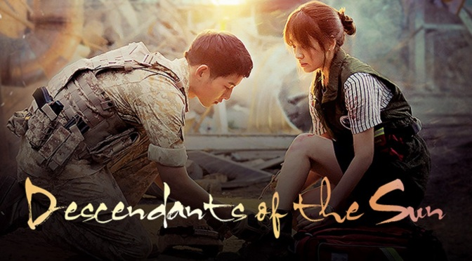 K-Drama Review: Descendants of the Sun (2016)