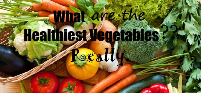The Healthiest Vegetables in the World