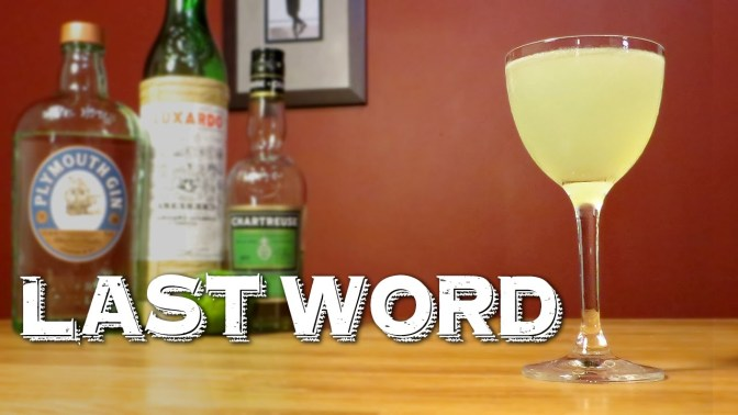 Cocktail: How to Make the Last Word