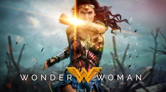 Movie Review: Wonder Woman (2017)